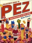 Collector's Guide To Pez